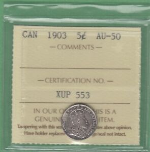 1903 CANADA 5 CENTS SILVER COIN   ICCS GRADED AU 50
