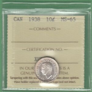 1938 CANADA 10 CENTS SILVER COIN   ICCS GRADED MS 65