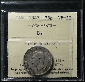 1947 CANADA 25 CENTS DOT ICCS VF20 SILVER 14227