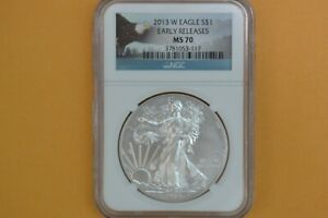 2013 W  BURNISHED  AMERICAN SILVER EAGLE NGC   MS70 EARLY RELEASES
