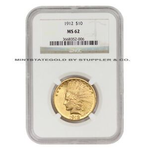 1912 $10 GOLD INDIAN NGC MS62 PHILADELPHIA MINTED GOLD EAGLE UNCIRCULATED COIN