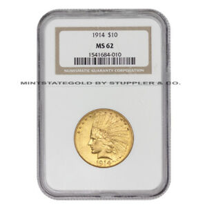 1914 $10 GOLD INDIAN NGC MS62 CHOICE GRADED PHILADELPHIA MINT EAGLE COIN