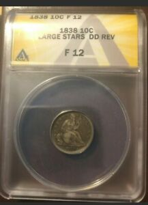 1838 LG STARS DDR SEATED LIBERTY SILVER DIME  ANACS F12  CLEAR DOUBLING