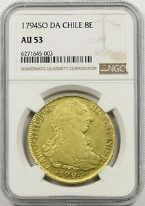 Click now to see the BUY IT NOW Price! 1794SO DA CHILE 8E NGC AU 53 GOLD 8 ESCUDOS