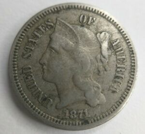 1871 THREE CENT NICKEL 3CN TRIME FINE VF OR LY FINE XF