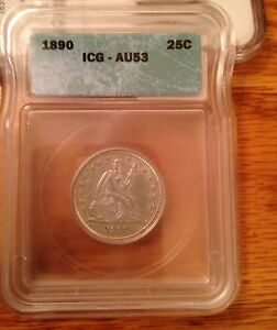 CERTIFIED 1890 SEATED LIBERTY QUARTER. ICG AU53