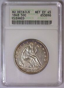 1848 SEATED LIBERTY HALF 50C   SMALL ANACS AU DETAILS NET EF XF 45