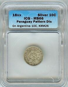 Click now to see the BUY IT NOW Price!  PARAGUAY 18XX 10 CENTS ON ARGENTINA 10C  PATTERN DIE  ICG MS66 PNB37