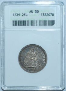 Click now to see the BUY IT NOW Price! 1839 ANACS AU50 NO DRAPERY LIBERTY SEATED QUARTER