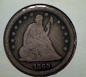 1869 S 25C LIBERTY SEATED QUARTER  VG