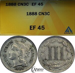 1888 THREE CENT NICKEL ANACS XF45  CLASSIC TYPE COIN KEY DATE BETTER COIN