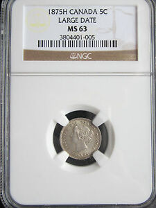 Click now to see the BUY IT NOW Price! VERY    CANADA 5 CENTS 1875 H     LARGE DATE      NGC MS63        A13
