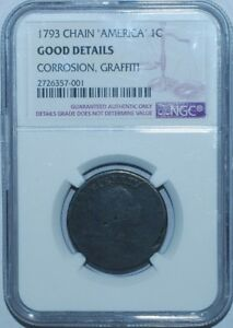 1793 NGC GOOD DETAILS S 4 AMERICA PERIODS CHAIN CENT