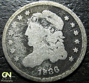 1836 CAPPED BUST DIME      MAKE US AN OFFER   W2891 ZXCV