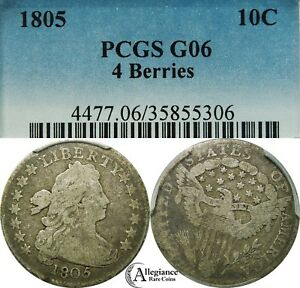1805 10C DRAPED BUST SILVER DIME PCGS G06 ORIGINAL  OLD TYPE COIN 4 BERRIES