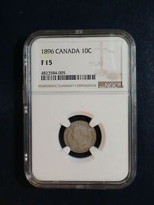 1896 CANADA TEN CENTS NGC FINE 15 SILVER 10C COIN PRICED TO SELL NOW