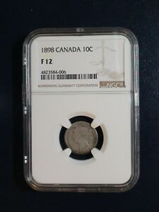 1898 CANADA TEN CENTS NGC FINE 12 SILVER 10C COIN PRICED TO SELL NOW
