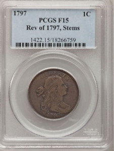 1797 DRAPED BUST LARGE CENT REV OF 1797 STEMS   PCGS F15   ATTRACTIVE