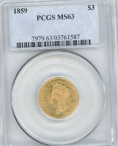 1859 $3 DOLLAR GOLD PIECE GRADED MS63 BY PCGS GREAT COIN
