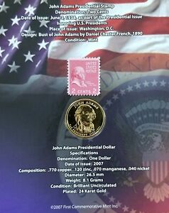 PRESINDENTIAL DOLLAR AND STAMP JOHN ADAMS 2007 FIRST COMMEMORATIVE MINT
