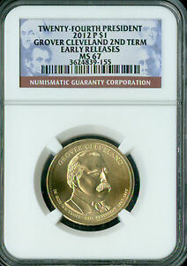 2012 D GROVER CLEVELAND 2ND PRES. DOLLAR NGC MS67 ER 2ND FINEST SPOTLESS  .