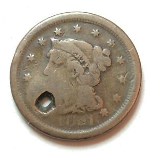 1851 BRAIDED HAIR LARGE CENT   DAMAGED   SUPER PRICE CLEARANCE