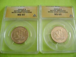 2009 P&D NATIVE AMERICAN ANACS MS 65 WEAK EDGE LETTERING ERROR 2 COIN DOLLAR SET