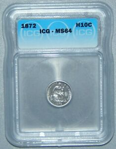 1872 SEATED LIBERTY SILVER HALF DIME   ICG MS64 HIGH GRADE NICE COIN