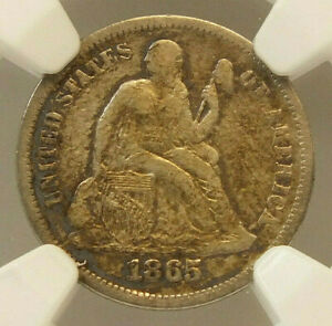 1865 S SEATED LIBERTY DIME 10C NGC VF20 BETTER DATE  NICE ORIGINAL C33