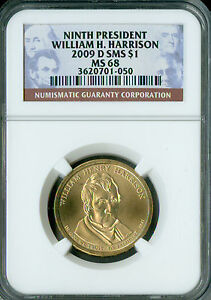 2009 D WILLIAM HARRISON PRES. DOLLAR NGC MS68 SMS 2ND FINEST GRADE SPOTLESS .
