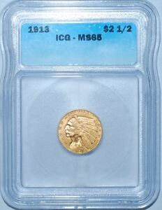 Click now to see the BUY IT NOW Price! 1913 ICG MS65 $2.50 $2 1/2 GOLD QUARTER EAGLE