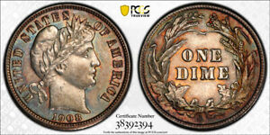 1908 S BARBER DIME PCGS AU58 COLORFUL TONING TOUGH DATE IN HIGH GRADES