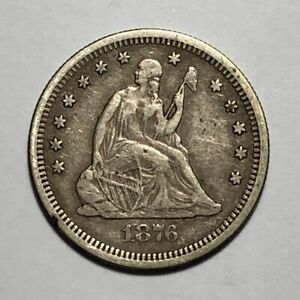 1876 S SEATED LIBERTY SILVER QUARTER   VF FINE CONDITION