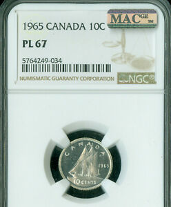 1965 CANADA 10 CENTS NGC PL67 2ND FINEST MAC SPOTLESS  .
