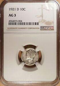 1921 D MERCURY DIME NGC GRADED AG 3 JUST HONEST WEAR NO PROBLEMS