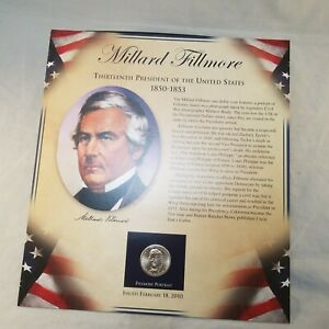 2010 US MILLARD FILLMORE PRESIDENT DOLLAR COIN POSTAL COMMEMORATIVE SOCIETY