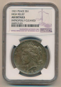 1921 HIGH RELIEF SILVER PEACE DOLLAR NGC AU DETAILS