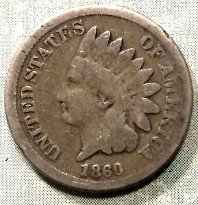 1860 INDIAN HEAD PENNY G GOOD ABE ELECTED   LOW 20 MILLION PRE CIVIL WAR HISTORY