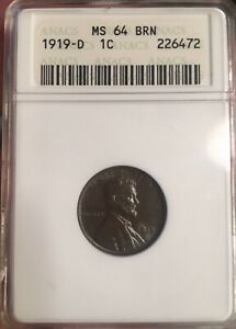 1919 D MS64 BRN LINCOLN CENT  ANACS HIGH GRADE BETTER DATE