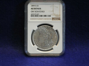 1899 S MORGAN SILVER DOLLAR NGC AU DETAILS OBV SCRATCHED  BEAUTIFUL COIN