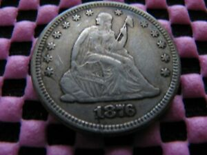 1876 P SEATED QUARTER WITH MISPLACED DIGITS IN DENTILS