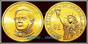 USA 2010 MILLARD FILLMORE US 13TH PRESIDENT UNITED STATES AMERICA $1 DOLLAR COIN