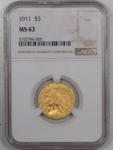 1911 $5 INDIAN HEAD GOLD   NGC MS 62