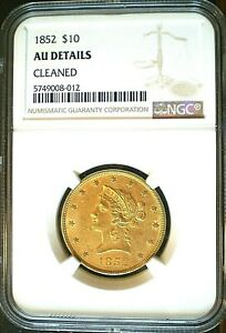 1852 $10 GOLD EAGLE TYPE 1 LIBERTY HEAD NO MOTTO NGC ABOUT UNC DETAILS CLEANED