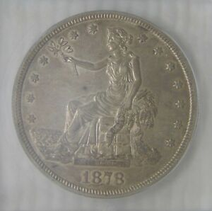 1878 S SILVER TRADE DOLLAR ICG AU53  REALLY NICE