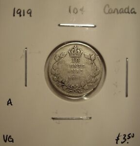 A CANADA GEORGE V 1919 SILVER TEN CENTS   VG