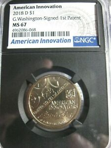 2018 D AMERICAN INNOVATION WASHINGTON SIGNED 1ST PAT. NGC MS67 BLACK CORE HOLDER
