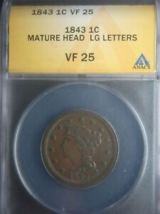1843 MATURE HEAD   LARGE LETTERS   ANACS VF25 NICE COIN