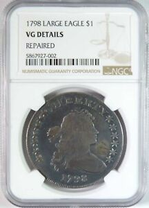 1798 LARGE EAGLE DRAPED BUST EARLY SILVER DOLLAR $1 NGC VG DETAILS