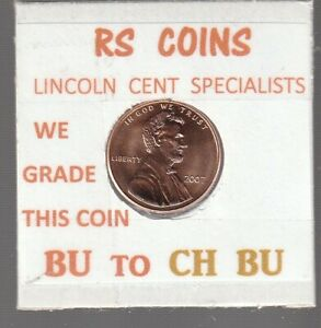 2007  LINCOLN  CENT     UNCIRCULATED     NICE  HAND PICKED CENT  FROM RS COINS
